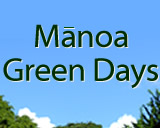 Mānoa Green Days